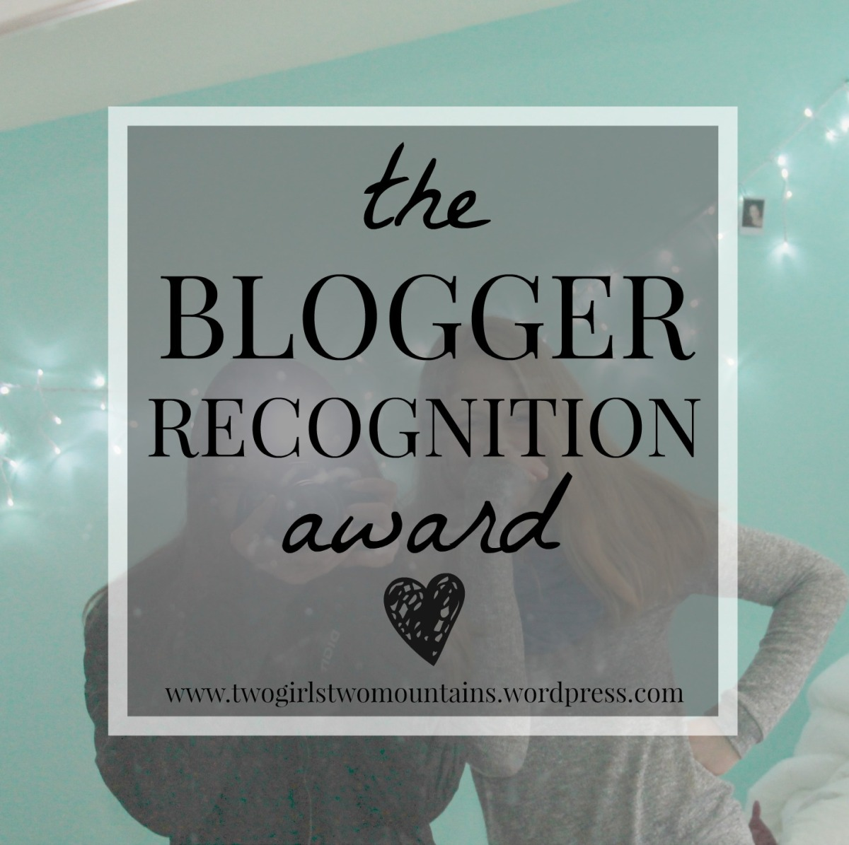 the blogger recognition award! (our blog story & advice)