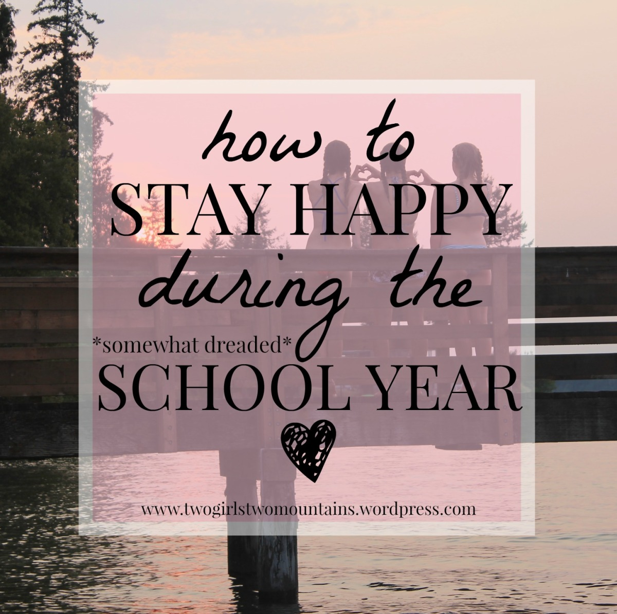 how to stay happy during the school year❣